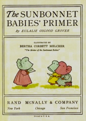 The popular BABIES' PRIMER illustrated by Bertha Corbett Melcher.